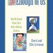 "Fire Sale on  Remaining Inventory of Our ""Enough Of Us"" Book!"